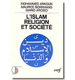 L'ISLAM, RELIGION ET SOCIETE, ED. CERF, PARIS 1982; VERSION ITA-LIENNE, RAI, 1980